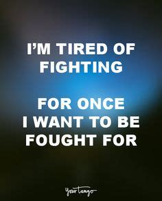 Tired But Fighting Quotes