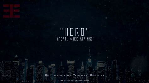 Hero (feat. Mike Mains) // Produced By Tommee Profitt