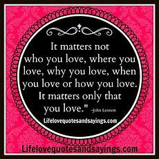 Love Matters Quotes Quotesgram