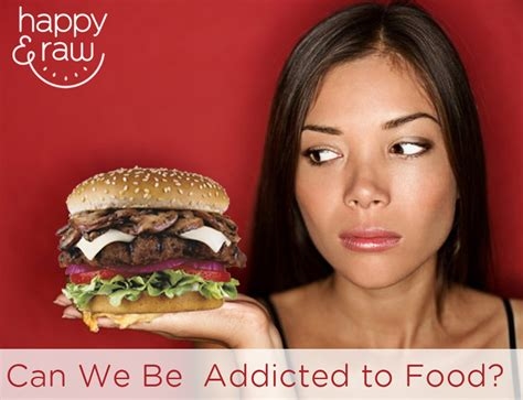 addict cuisine food addiction can we really be addicted to food