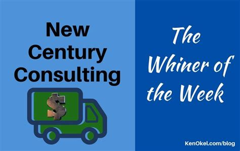New Century Consulting Is The Whiner Of The Week  Ken Okel. Servicemaster Commercial Cleaning. How Is Rheumatoid Arthritis Diagnosed. Free Lead Management Software Download. Sterling Ridge Orthopedics Mac Mail Template. Men Who Shave Their Legs Hyundai Dealer In Md. Sports Physical Therapist Schools. Paralegal Jobs In Orlando Suites Baton Rouge. American Foreclosure Specialists