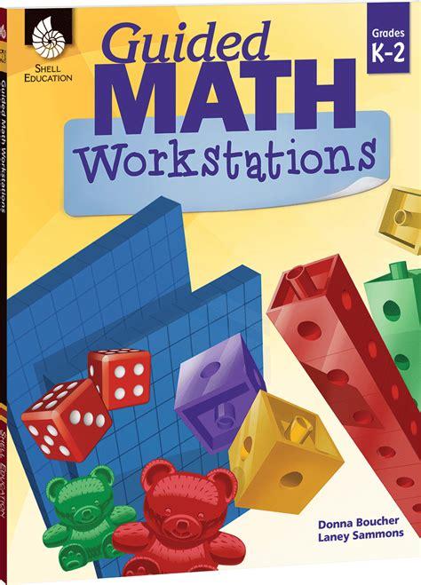 guided math workstations grades k 2 teachers classroom resources