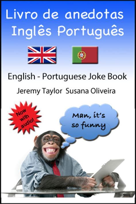 English Portuguese Joke Book   Jeremy TaylorJeremy Taylor