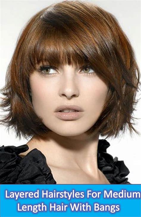 layered hairstyles  medium length hair  bangs