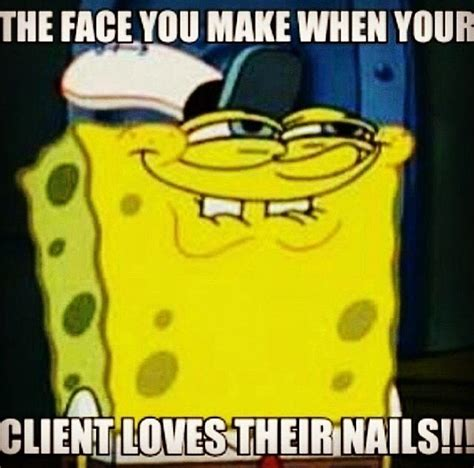 Nail Tech Meme - 247 best images about nail technician funnies sayings on pinterest keep calm nail polish