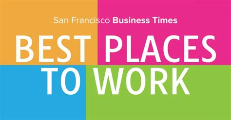 The Best Place To Work by San Francisco Business Times Liftoff Ranks 10 Best Place