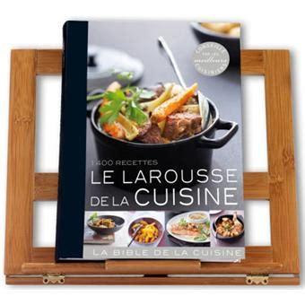 le larousse de la cuisine le larousse de la cuisine 1400 recettes broch 233
