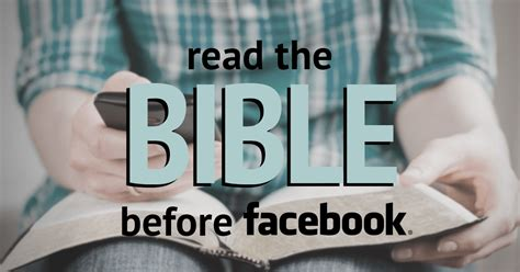 Read Your Bible Before Surfing Your Facebook Feed
