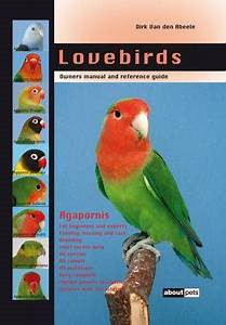 Lovebirds  Owners Manual And Reference Guide
