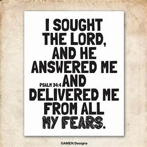 I sought and He answered. Psalm 34:4. 8x10in DIY Printable ...