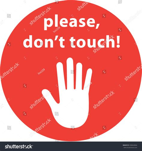 Please Dont Touch Sign Hand On Stock Vector 438464866