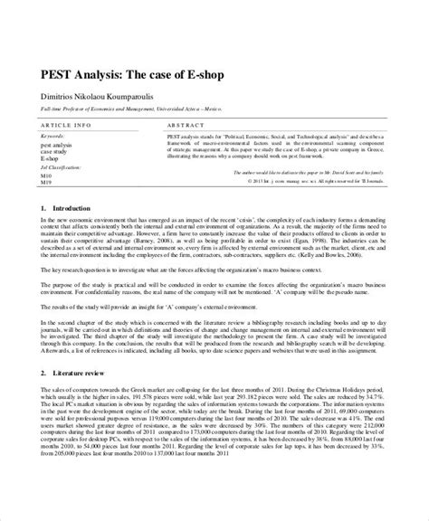 The government policies, regulations, tax implications, and trade regulations all of these can significantly affect the business of a person. FREE 8+ PEST Analysis Examples & Samples in PDF | Examples