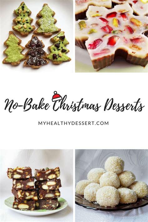 delicious christmas treats delicious no bake christmas desserts myhealthydessert