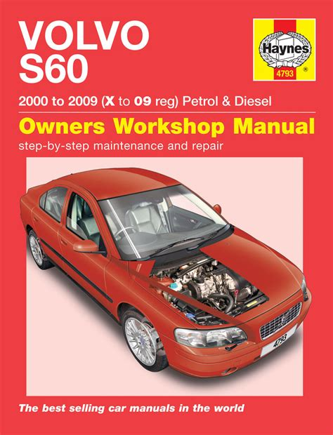 Volvo S60 Repair Manual by Haynes Manual Volvo S60 Petrol Diesel 2000 2008 X To 58