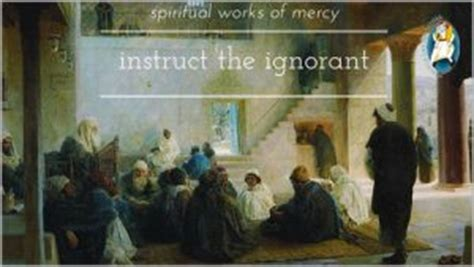 instruct  ignorant marys  archdiocese