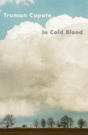 cold blood  truman capote reviews discussion
