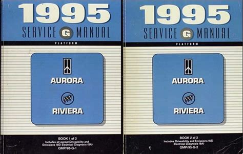 service manuals schematics 1995 buick riviera auto manual 1995 olds aurora buick riviera repair shop manual original 2 volume set early edition