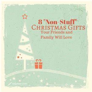 8 Non stuff Christmas Gifts
