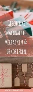 Geschenke Schön Verpacken Tipps : geschenke nachhaltig verpacken 11 tolle tipps nachhaltigkeit umweltbewusstsein klimawandel ~ Markanthonyermac.com Haus und Dekorationen