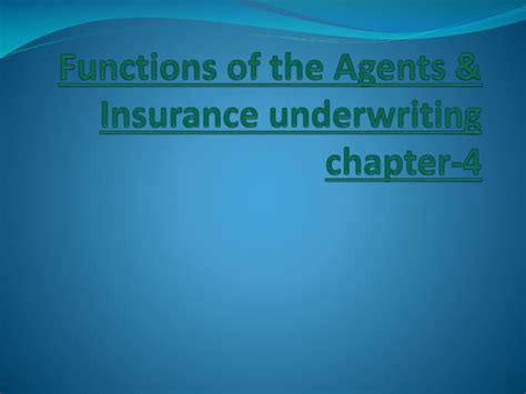 We did not find results for: PPT - Functions of the Agents & Insurance underwriting chapter-4 PowerPoint Presentation - ID ...