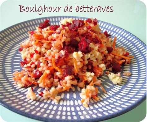 cuisiner la betterave crue boulghour de betteraves cuisine et dépendances