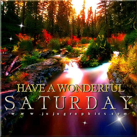wonderful saturday  graphics quotes comments