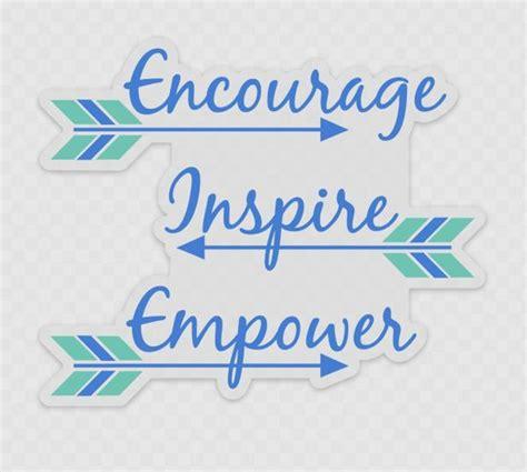 Encourage Inspire Empower Clear Stickers, Rockstarlette ...