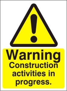 warning construction activities health safety sign ssd