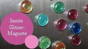 Basteln Mit Glitzer : glitzermagnete basteln magnete k chenmagnete diy ~ Lizthompson.info Haus und Dekorationen