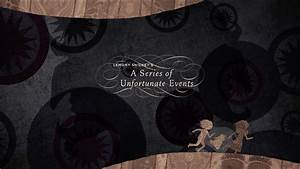 A Series of Unfortunate Events - End Credits Title ...