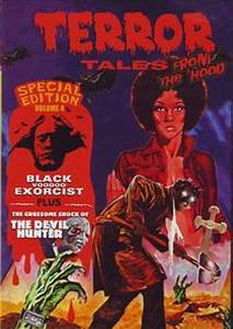 Terror Tales, Volume 4 - From the Hood: Black Voodoo ...