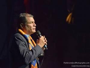 President of Ecuador Rafael Correa @ The Copernicus Center ...