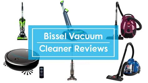 13 best bissell vacuum cleaners in 2019 reviews buyer s guide