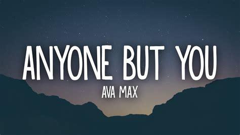 Anyone But You (lyrics)