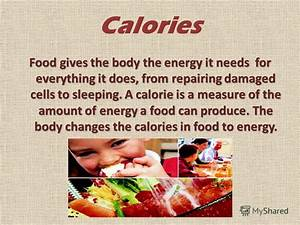 "Презентация на тему: ""FOOD AND NUTRITION. Calories Food ..."