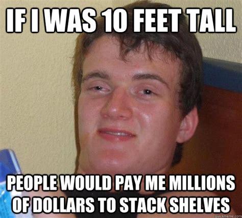 Tall People Memes - 10 feet tall people