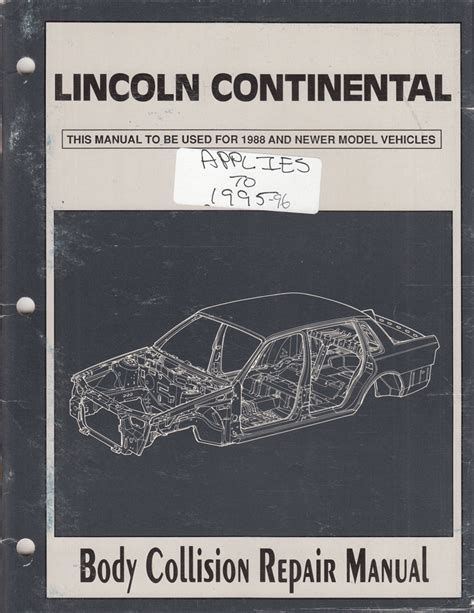 free online auto service manuals 1988 lincoln continental security system 1988 1996 lincoln continental body collision repair shop manual original