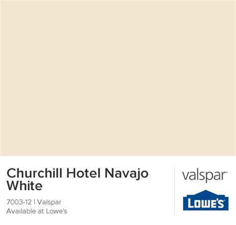 churchill hotel navajo white from valspar new home