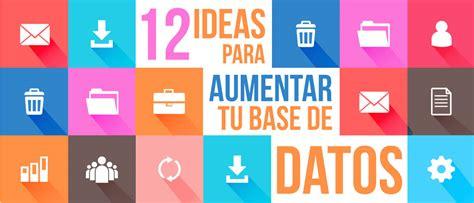 12 ideas para aumentar tu base de datos amdia