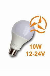 Ampoule Led E27 12v : ampoule led 10w 12v 24v blanc chaud culot e27 energie douce ~ Edinachiropracticcenter.com Idées de Décoration