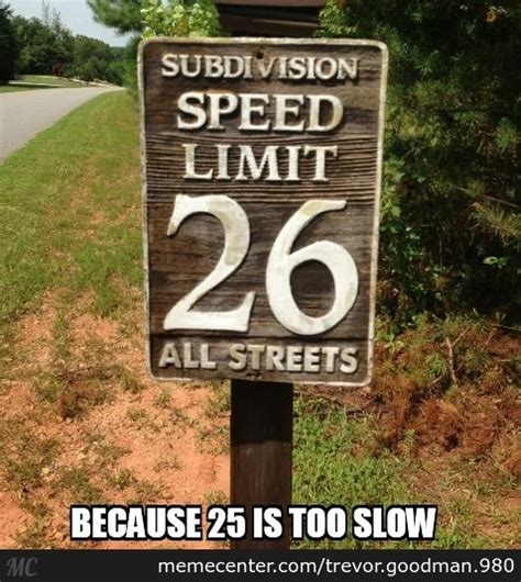 Sign Memes - traffic sign memes best collection of funny traffic sign pictures