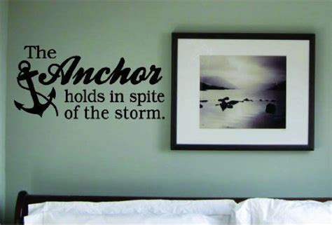 anchor holds  spite   storm quote wall decal