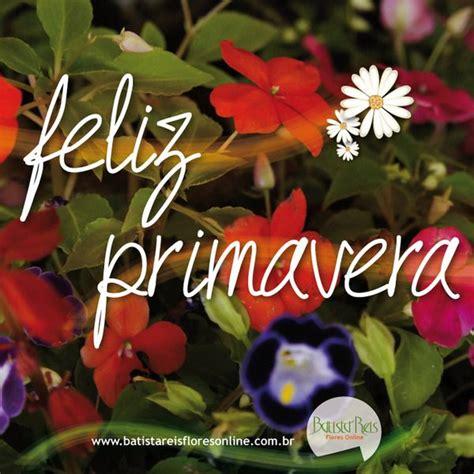 Feliz Primavera :: Batista Reis Flores Online #primavera #