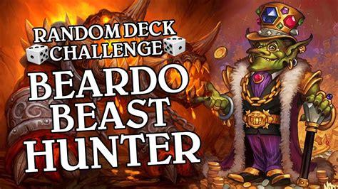 random deck challenge 2 beardo beast hunter