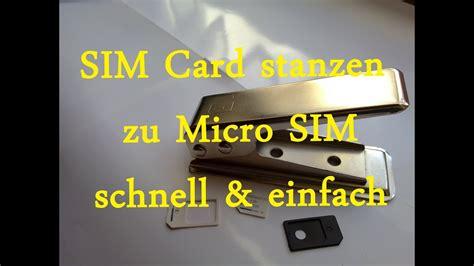 sim karte zu micro sim card stanzen schnell einfach