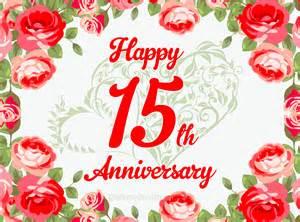 15th wedding anniversary 15 year anniversary free ecards and pics