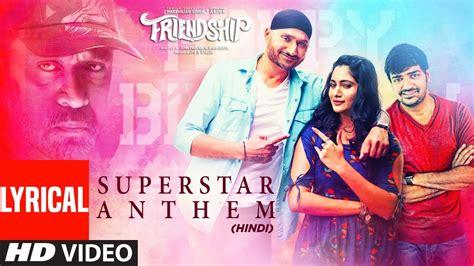 View Superstar Anthem Lyrical Harbhajan Singh Arjun Losliya Mariyanesan Sathish Hemachandra Pics