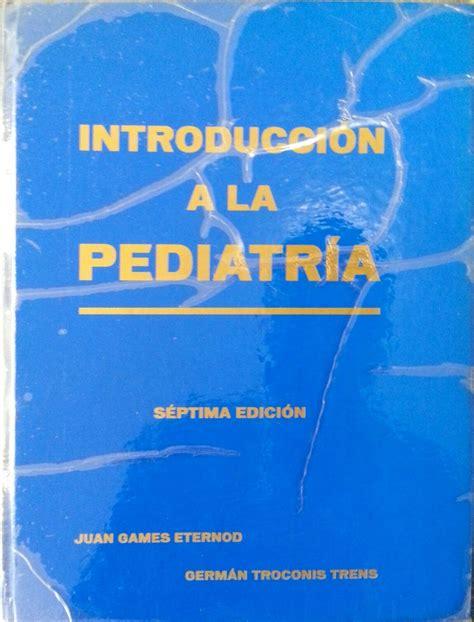 introduccion a la pediatria games eternod trends ed