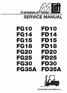 Best Mitsubishi Forklift Fg25 Fd25 Fg20 Fd20 Service Repair Shop Manual Pdf Cd