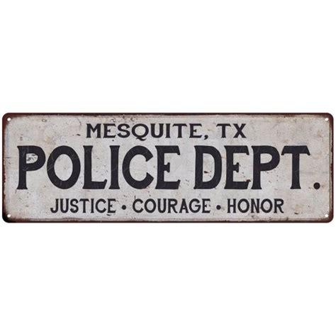 foto de MESQUITE TX POLICE DEPT Home Decor Metal Sign Gift 6x18